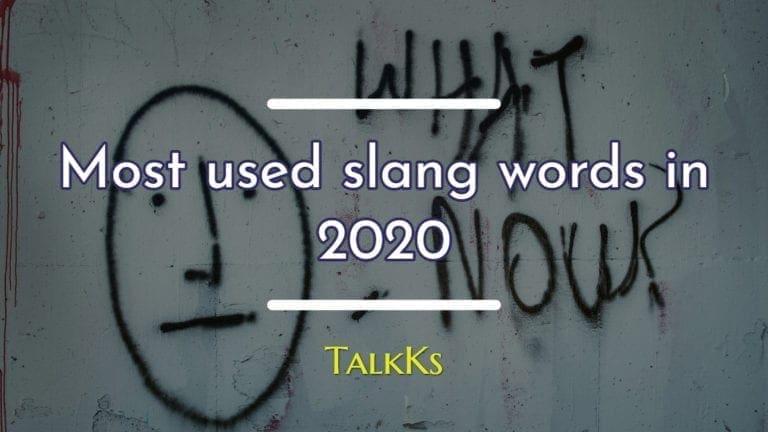 Top slang words used in year 2020